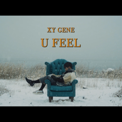 U FEEL / XY GENE Music Video公開